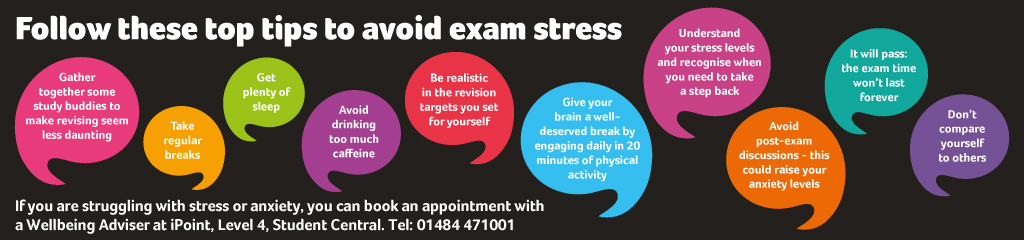 If you are struggling with stress or anxiety you can book an appointment with a Wellbeing Adviser at iPoint