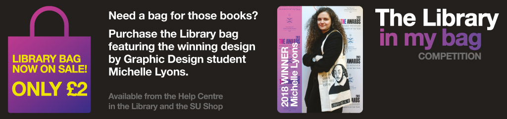 Purchase the library bag from the help centre in the library and the SU shop